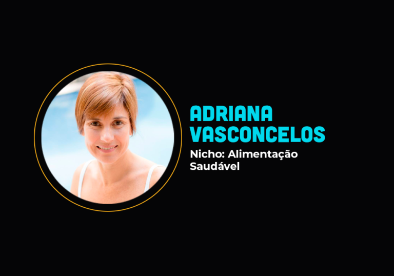 Ela fez 6 em 7 no nicho de alimentação anti-inflamatória – Adriana Vasconcelos