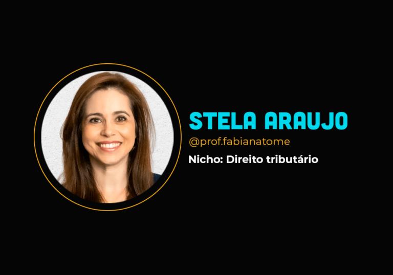 Depois que comprou a FL chegou a faturar mais de R$ 200 mil em uma semana – Stela Araújo