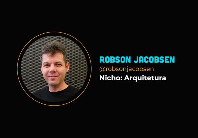Ele faturou R$ 409 mil no nicho de arquitetura morando fora do Brasil – Robson Jacobsen de Sousa