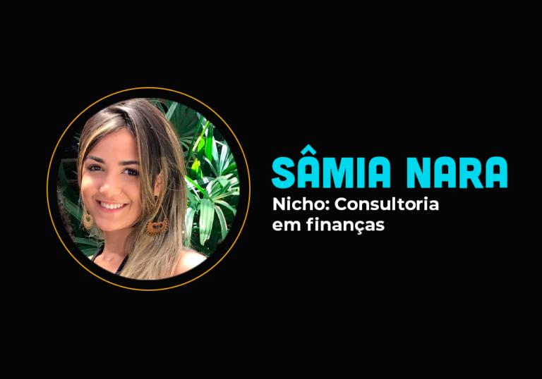 Ela lançou na pandemia e fez mais de R$ 100 mil em 1 dia no nicho de finanças – Sâmia Nara