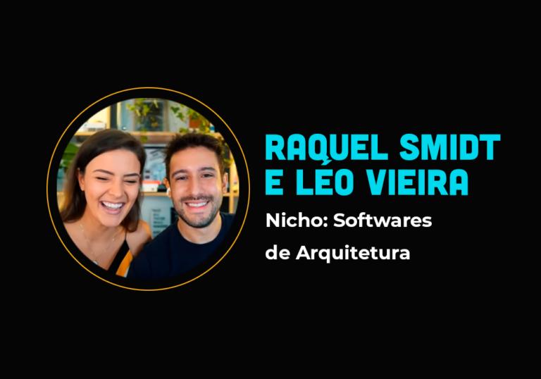 A concorrência que virou parceria e faturou R$ 203 mil em software de arquitetura – Raquel Smidt e Léo Vieira